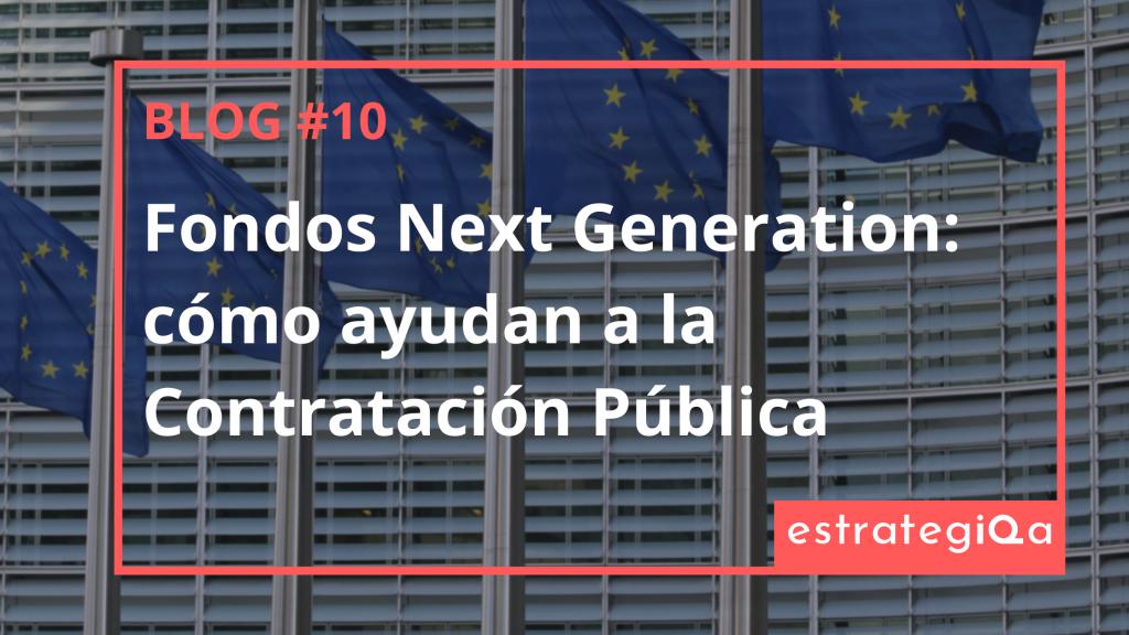 Fondos Next Generation: cómo ayudan a la Contratación Pública